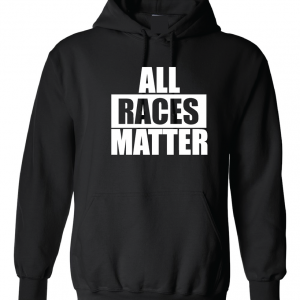 All Races Matter - Black Hoodie