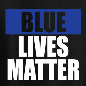 Blue Lives Matter - T-Shirt, Long Sleeved, Hoodie