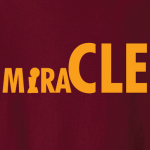 MiraCLE - Cleveland Cavs 2016 NBA Champs