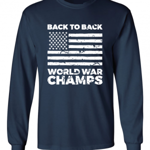 Back to Back World War Champs, Navy, Long Sleeved