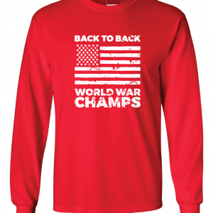 Back to Back World War Champs, Red, Long-Sleeved
