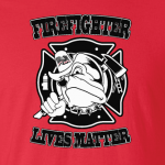 Firefighter Lives Matter, Hoodie, Long Sleeved, T-Shirt