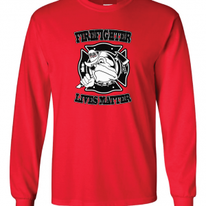 Firefighter Lives Matter, Red, Long Sleeved