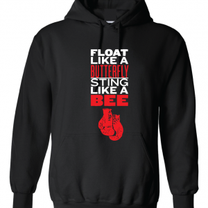 Float Like a Butterfly, Sting Like a Bee - Muhammad Ali, Black, Hoodie