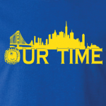 Our Time - Golden State Warriors, 2016, T-Shirt, Long Sleeved, Hoodie