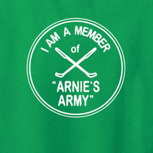 I Am a Member of Arnie's Army - Arnold Palmer, Hoodie, Long Sleeved, T-Shirt