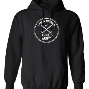 I Am a Member of Arnie's Army - Arnold Palmer, Black, Hoodie