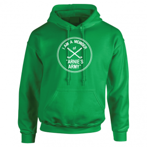 I Am a Member of Arnie's Army - Arnold Palmer, Green, Hoodie