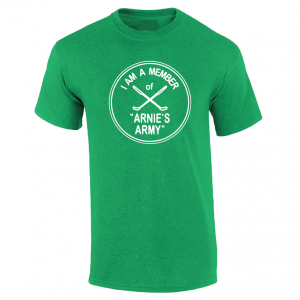 I Am a Member of Arnie's Army - Arnold Palmer, Green, T-Shirt