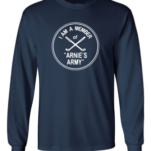 I Am a Member of Arnie's Army - Arnold Palmer, Navy, Long Sleeved