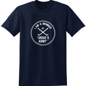 I Am a Member of Arnie's Army - Arnold Palmer, Navy, T-Shirt
