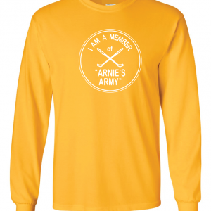I Am a Member of Arnie's Army - Arnold Palmer, Yellow, Long Sleeved