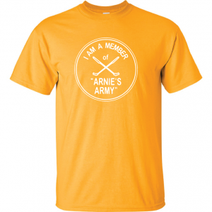 I Am a Member of Arnie's Army - Arnold Palmer, Yellow, T-Shirt