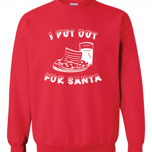 I Put Out for Santa - Christmas, Red, Sweatshirt