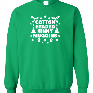Cotton-Headed Ninny Muggins - Green, Sweatshirt