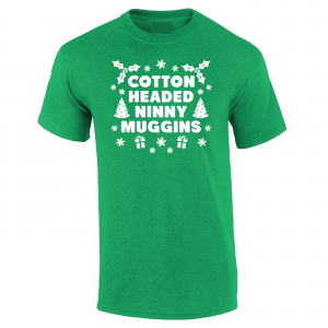 Cotton-Headed Ninny Muggins - Green, T-Shirt