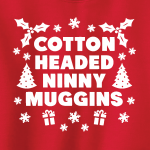 Cotton-Headed Ninny Muggins - Elf, Hoodie, Sweatshirt, Long Sleeved, T-Shirt