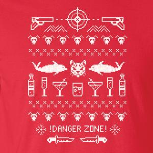 Danger Zone - Ugly Christmas Sweater, Hoodie, Sweatshirt, Long Sleeved, T-Shirt