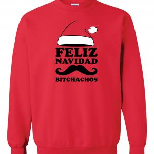 Feliz Navidad Bitchados - Merry Christmas, Red, Sweatshirt