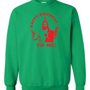 Happy Birthday to Me - Jesus - Christmas, Green, Sweatshirt