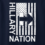 Hillary Nation 2016, T-Shirt, Long Sleeved, Hoodie