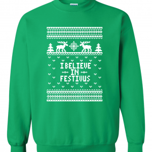 I Believe in Festivus - Seinfeld, Green, Sweatshirt