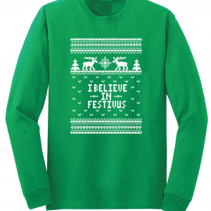 I Believe in Festivus - Seinfeld, Green, Long Sleeved