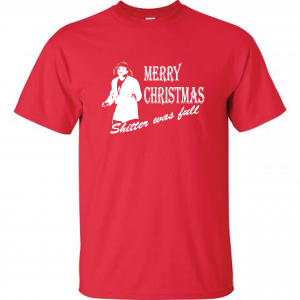 Merry Christmas Shitter Was Full, Red, T-Shirt