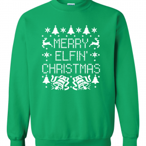 Merry Elfin' Christmas, Green, Sweatshirt