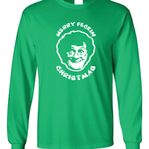 Merry Feckin' Christmas - Mrs Brown, Green, Long Sleeved
