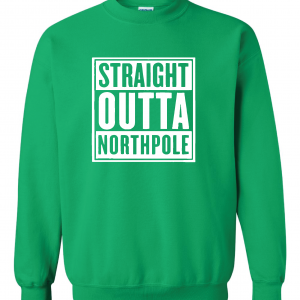 Straight Outta Northpole, Green, Sweater