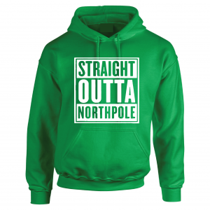 Straight Outta Northpole, Green, Hoodie