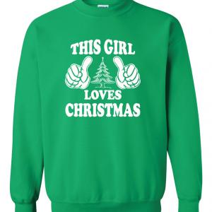This Girl Loves Christmas, Green, Sweatshirt