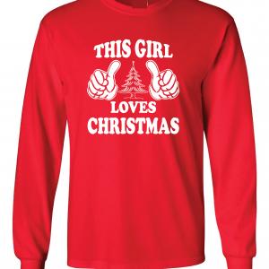 This Girl Loves Christmas, Red, Long Sleeved