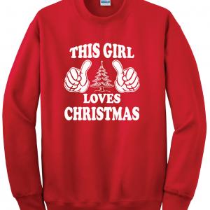 This Girl Loves Christmas, Red Sweatshirt