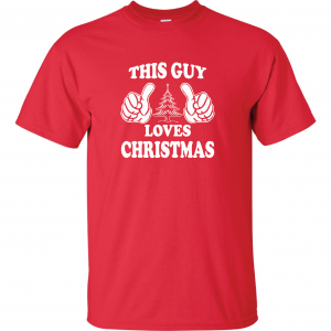 This Guy Loves Christmas, Red, T-Shirt