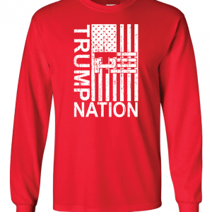 Trump Nation 2016, Red, Long Sleeved