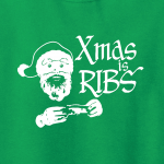 `Xmas Is Ribs - Christmas - Santa Claus, Hoodie, Sweatshirt, Long Sleeved, T-Shirt