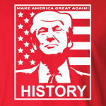 History - Donald Trump, Hoodie, Long Sleeved, T-Shirt