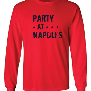 Party at Napoli's - Cleveland, Red, Long Sleeved
