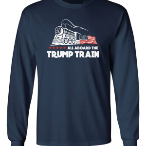 All Aboard the Trump Train - Donald Trump, Navy, Long Sleeved