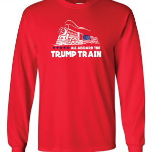 All Aboard the Trump Train - Donald Trump, Red, Long Sleeved