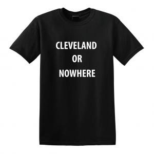 Cleveland or Nowhere - Lebron James, Black, T-Shirt