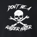 Don't Be a Raider Hater - Oakland - NFL, Hoodie, Sweatshirt, Long Sleeved, T-Shirt, Women's Cut T-Shirt