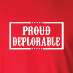 Proud Deplorable - Hoodie, Long Sleeved, T-Shirt