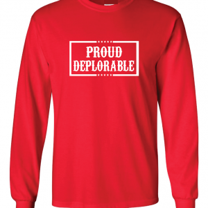 Proud Deplorable - Red, Long Sleeved