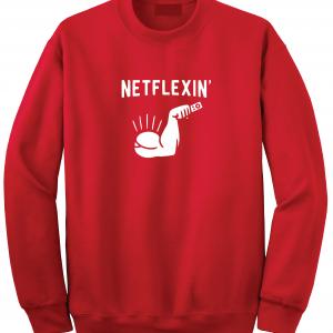 Netflexin' - Netflix, Red, Sweatshirt
