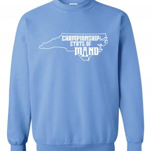 Championship State of Mind - North Carolina, Carolina Blue, Crew Sweatshirt