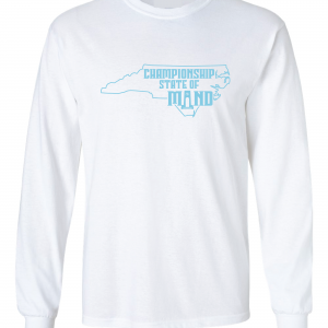 Championship State of Mind - North Carolina, White, Long-Sleeved
