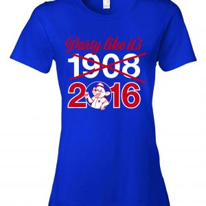 Party Like It's 1908 / 2016 - Chicago Cubs, Royal Blue, Women's Cut T-Shirt